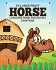 Horse Coloring Book for Adults ( In Large Print) Cover Image