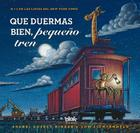 Que duermas bien, pequeño tren / Steam Train, Dream Train Cover Image