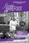 From Barefoot to Stilettos, It's Not for Sissies Cover Image