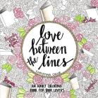 Love Between the Lines: An Adult Coloring Book for Book Lovers Cover Image