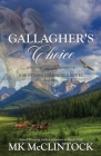 Gallagher's Choice (Montana Gallaghers #3) Cover Image
