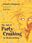 Selections from the Art of Party Crashing in Medieval Iraq Cover Image