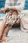 The Forever Place: An emotional tale of love and redemption Cover Image