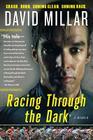 Racing Through the Dark: Crash. Burn. Coming Clean. Coming Back. Cover Image
