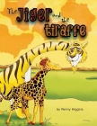 The Jiger and the Tiraffe Cover Image