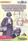 Underground Railroad (Graphic History (Graphic Planet)) Cover Image