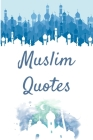 Muslim Quotes: Daily Quran Inspired Prayers - Islamic Quotes Cover Image
