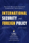 Private Military Security Companies' Influence on International Security and Foreign Policy Cover Image