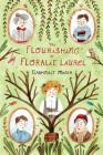 The Flourishing of Floralie Laurel Cover Image