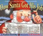 How Santa Got His Job Cover Image