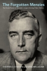 The Forgotten Menzies: The World Picture of Australia's Longest-Serving Prime Minister Cover Image