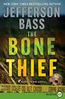 The Bone Thief: A Body Farm Novel Cover Image