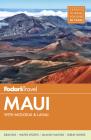 Fodor's Maui: With Molokai & Lanai (Full-Color Travel Guide #18) Cover Image