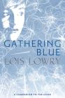 Gathering Blue (Giver Quartet #2) Cover Image
