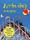 Arriba, abajo en la playa: Un libro de opuestos (with pronunciation guide in English) Cover Image