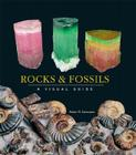 Rocks and Fossils: A Visual Guide Cover Image