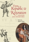 From Republic to Restoration: Legacies and Departures Cover Image