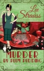 Murder by Plum Pudding: a cozy historical 1920s mystery (Ginger Gold Mystery #11) Cover Image