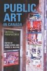 Public Art in Canada: Critical Perspectives Cover Image