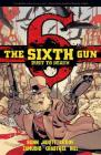 The Sixth Gun: Dust to Death Cover Image