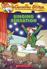 Geronimo Stilton #39: Singing Sensation Cover Image