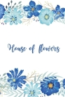 House of flowers: Lined Paper Book with colored illustrations on each page - coloread flowersBlush Notes Paper for writing in with color Cover Image