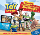 Toy Story Woody's Augmented Reality Adventure: Bring the Toy Story Gang to Life! Cover Image