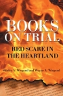 Books on Trial: Red Scare in the Heartland Cover Image