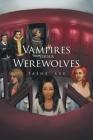 Vampires Versus Werewolves Cover Image