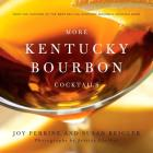 More Kentucky Bourbon Cocktails Cover Image
