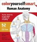 Color Yourself Smart: Human Anatomy Cover Image
