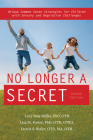No Longer a Secret, 2nd Edition: Unique Common Sense Strategies for Children with Sensory and Regulation Challenges Cover Image