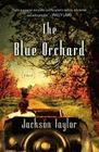 The Blue Orchard Cover Image
