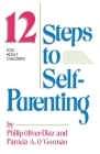 The 12 Steps to Self-Parenting for Adult Children Cover Image