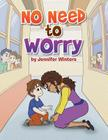 No Need to Worry Cover Image