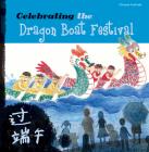 Celebrating the Dragon Boat Festival Cover Image