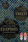 Violent Exceptions: Children's Human Rights and Humanitarian Rhetorics (New Directions in Rhetoric and Materiality) Cover Image