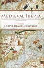 Medieval Iberia, Second Edition: Readings from Christian, Muslim, and Jewish Sources (Middle Ages) Cover Image