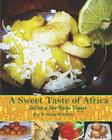 A Sweet Taste of Africa: Sail Into a New Recipe Journey Cover Image