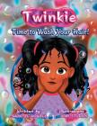 Twinkie: Time to Wash Your Hair! Cover Image