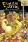 Treasure of the Gold Dragon: Branches Book (Dragon Masters #12) Cover Image