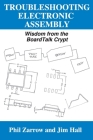 Troubleshooting Electronic Assembly: Wisdom from the BoardTalk Crypt Cover Image