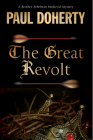 The Great Revolt: A Mystery Set in Medieval London (Brother Athelstan Mediaeval Mysteries #16) Cover Image