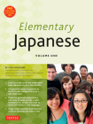 Elementary Japanese Volume One: This Beginner Japanese Language Textbook Expertly Teaches Kanji, Hiragana, Katakana, Speaking & Listening (Audio-CD In Cover Image