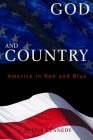 God and Country: America in Red and Blue Cover Image