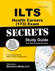 ILTS Health Careers (173) Exam Secrets, Study Guide: ILTS Test Review for the Illinois Licensure Testing System Cover Image