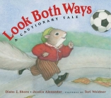 Look Both Ways: A Cautionary Tale Cover Image