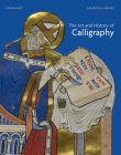 The Art and History of Calligraphy Cover Image