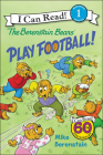 Berenstain Bears Play Football! (I Can Read!: Level 1) Cover Image