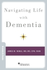 Navigating Life with Dementia Cover Image